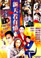 Forever Love (新天若有情)