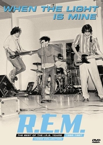 R.E.M. When the Light Is Mine: The Best of the I.R.S. Years 1982-1987 - Poster / Capa / Cartaz - Oficial 1