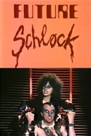 Future Schlock (Future Schlock)