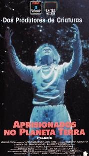 Aprisionados no Planeta Terra - Poster / Capa / Cartaz - Oficial 1