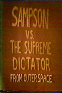 Sampson vs The Supreme Dictator from Outer Space - Poster / Capa / Cartaz - Oficial 1