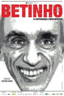 Betinho - A Esperança Equilibrista - Poster / Capa / Cartaz - Oficial 1