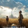 O horror, o horror...: Tomorrowland - um lugar onde nada é impossível - 2015