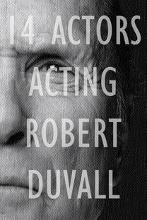 14 Actors Acting - Robert Duvall - Poster / Capa / Cartaz - Oficial 1