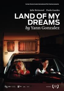 Land of My Dreams (Terra dos meus sonhos) - Poster / Capa / Cartaz - Oficial 1