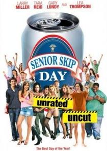 Senior Skip Day - Poster / Capa / Cartaz - Oficial 1