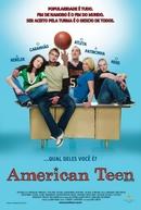 American Teen - Uma Turma do Barulho