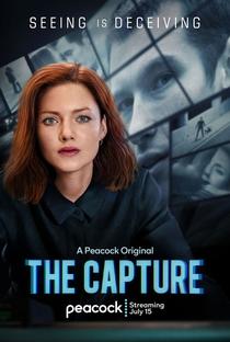 The Capture (1ª Temporada) - Poster / Capa / Cartaz - Oficial 2
