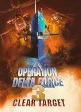 Operação Delta Force 3 - Alvo Marcado - Poster / Capa / Cartaz - Oficial 1