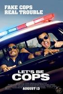 Tiras, Só que Não (Let's Be Cops)