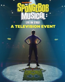 The SpongeBob Musical: Live on Stage! - Poster / Capa / Cartaz - Oficial 1