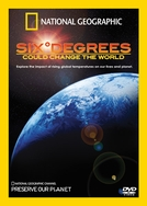 Seis graus que podem mudar o mundo (Six Degrees Could Change The World)