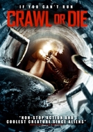 Crawl or Die (Crawl or Die)