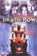 Corredor da Morte (A Letter From Death Row)
