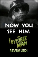 Now You See Him: The Invisible Man Revealed! (Now You See Him: The Invisible Man Revealed!)