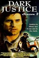 Justiça Final (2ª Temporada) (Dark Justice (Season 2))