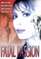 Estranha Inspiração ( Fatal Passion)