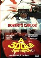 Roberto Carlos a 300 Quilômetros Por Hora (Roberto Carlos a 300 Quilômetros Por Hora)
