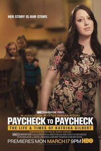 Paycheck to Paycheck: The Life and Times of Katrina Gilbert - Poster / Capa / Cartaz - Oficial 1