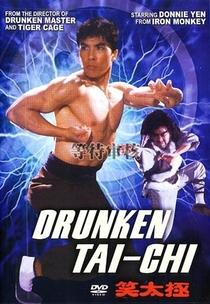 Drunken Tai Chi - Poster / Capa / Cartaz - Oficial 1