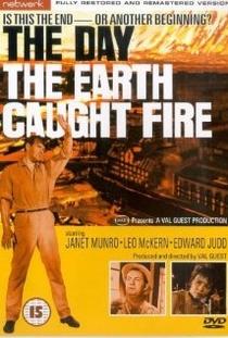 O Dia em Que a Terra Se Incendiou - Poster / Capa / Cartaz - Oficial 2