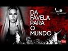 VALESCA POPOZUDA | Da Favela Para O Mundo (VALESCA POPOZUDA | Da Favela Para O Mundo)
