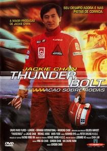 Thunderbolt: Ação Sobre Rodas - Poster / Capa / Cartaz - Oficial 2