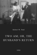 2 a.m., or The Husband's Return (Two AM; or, The Husband's Return)
