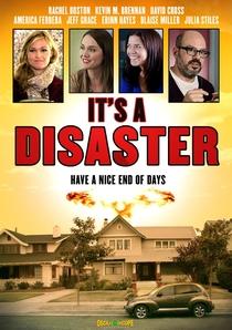It's A Disaster - Poster / Capa / Cartaz - Oficial 2