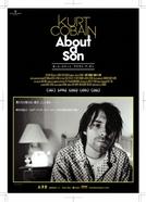 Kurt Cobain: Retrato de uma Ausência (Kurt Cobain About a Son)
