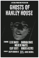 The Ghosts of Hanley House (The Ghosts of Hanley House)
