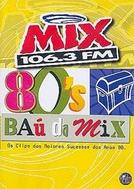 Baú da Mix 80's (Mix 106.3 FM )