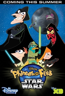 Phineas e Ferb: Star Wars - Poster / Capa / Cartaz - Oficial 1