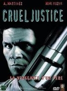 Cruel Justice (Cruel Justice)