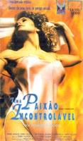 Uma Paixão Incontrolável - Poster / Capa / Cartaz - Oficial 1