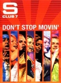 S Club 7 - Don't Stop Movin' - Poster / Capa / Cartaz - Oficial 1