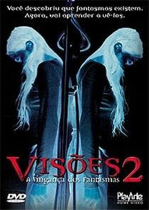 Visões 2 - A Vingança dos Fantasmas - Poster / Capa / Cartaz - Oficial 1