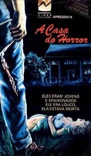 A Casa do Horror - Poster / Capa / Cartaz - Oficial 1