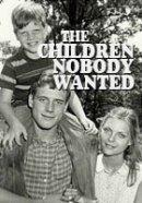 As Crianças que Ninguém Queria - Poster / Capa / Cartaz - Oficial 1