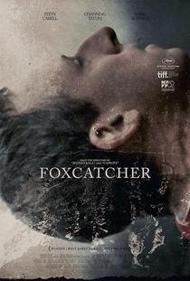 Foxcatcher: Uma História que Chocou o Mundo - Poster / Capa / Cartaz - Oficial 9