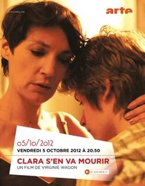 Clara S'en Va Mourrir - Poster / Capa / Cartaz - Oficial 1