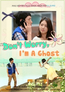 Don't Worry, I'm a Ghost - Poster / Capa / Cartaz - Oficial 1