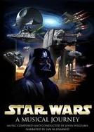 Star Wars: Uma Viagem Musical (Star Wars - A Musical Journey)