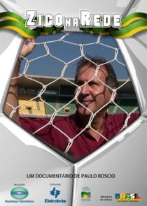 Zico na Rede - Poster / Capa / Cartaz - Oficial 1
