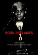 Nascidas em Chamas (Born in Flames)