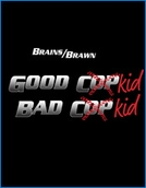 Good Kid Bad Kid (Good Kid Bad Kid)