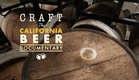 Craft: The California Craft Beer Documentary ORDER NOW at www.craftbeerdoc.com