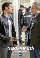 Nero A Metà (1ª Temporada) (Nero A Metà (1ª Stagione))