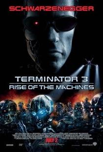 O Exterminador do Futuro 3: A Rebelião das Máquinas - Poster / Capa / Cartaz - Oficial 1