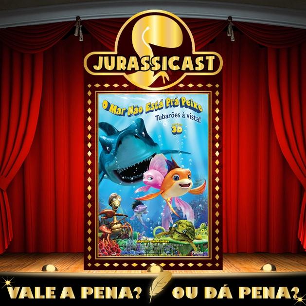 Vale a Pena ou Dá Pena 40 - O Mar Não Está Pra Peixe 2 - Tubarões à Vista!